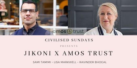 Civilised Sundays Presents Jikoni x Amos Trust tickets