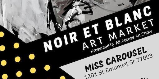NOIR ET BLANC: Art Market presented by All Access Art Show