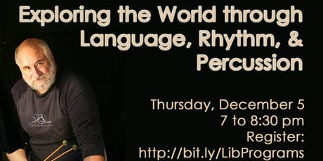 Exploring the World through Language, Rhythm, and Percussion tickets