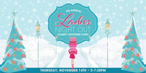 7th Annual Ladies Night Out