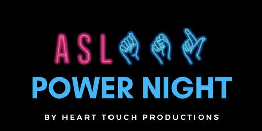 ASL Power Night