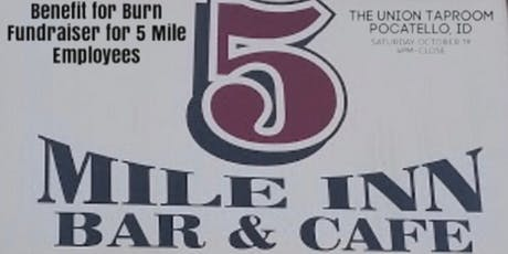 Benefit for Burn-Fundraiser for 5 Mile Employees tickets