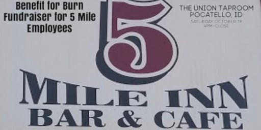 Benefit for Burn-Fundraiser for 5 Mile Employees
