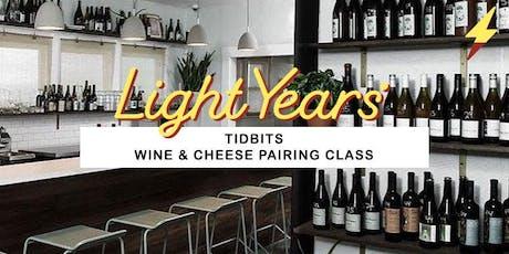 Wine Tasting & Cheese Pairing 101 Class tickets