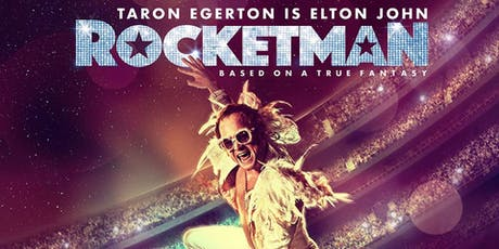 Rocketman (2019) Rock biopic of Elton John Come 6.50 for 7.00pm 12th Nov 2019 tickets