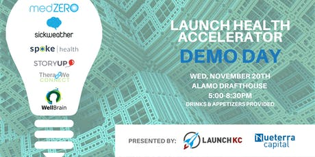 Launch Health Accelerator's Demo Day powered by Nueterra Capital tickets