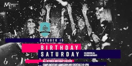 Myth Presents Birthday Saturday *Celebrating All October Birthday's* tickets