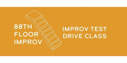Improv Test Drive Class (Tuesday, November 5)