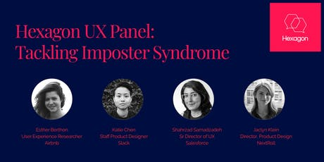 Hexagon UX Panel: Tackling Imposter Syndrome tickets