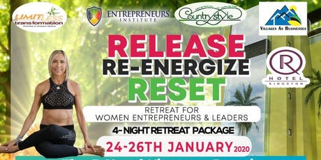 Release, Re-Energize, Reset Retreat for Women Leaders & Entrepreneurs tickets