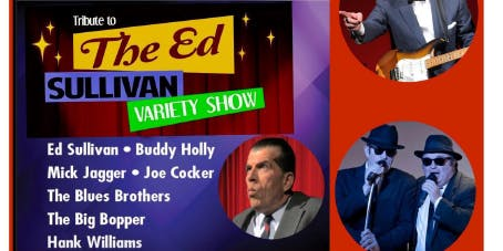 Tribute to the Ed Sullivan Show Live at The Event Center at Colorama