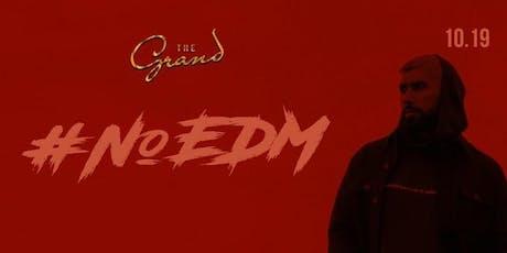 #NOEDM | Inside The Grand SF NIGHT CLUB tickets