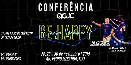 Conferência QG do JC 2019 - BE HAPPY ingressos