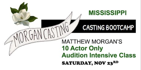 Morgan Casting Intensive Audition Workshop | MS | SMALL CLASS OF 10 Actors | Nov 23 tickets
