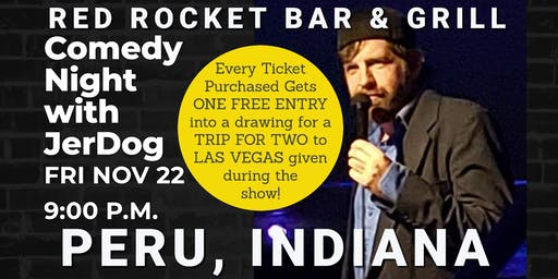Red Rocket Bar & Grill (Peru) presents COMEDY NIGHT w/ The Mighty JerDog