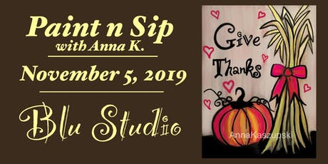 Paint n Sip- Give Thanks tickets