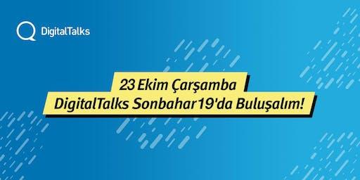 DigitalTalks Sonbahar'19 - II. Hafta