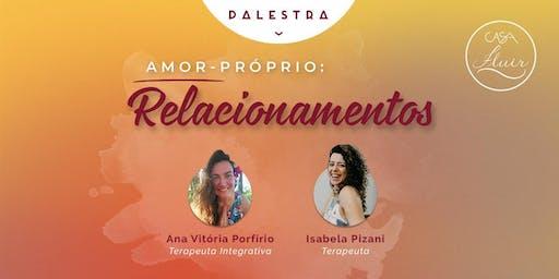 Palestra Amor-Próprio: Relacionamentos