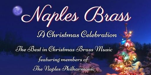 Naples Brass - A Christmas Celebration
