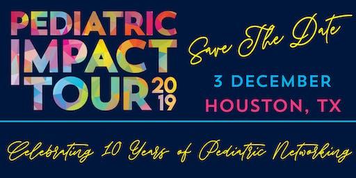 Pediatric Impact Tour: Houston