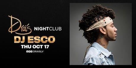 Drais Nightclub w/DJ ESCO tickets