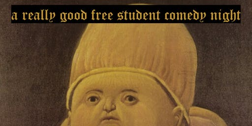 A Really Good Free Student Comedy Night