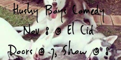 Husky Boys(Mixer & Comedy Show) tickets