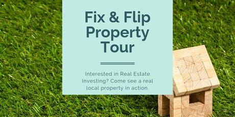 Flipping Properties, Join us! tickets