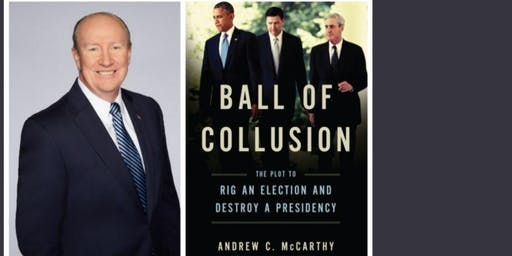 Ball of Collusion: A Conversation with Andrew C. McCarthy