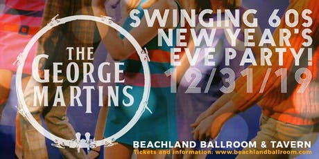 The George Martins' Swingin' 60s New Year's Eve tickets
