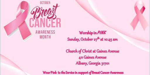 Wear Pink  to the Service  in support of  Breast Cancer Awareness