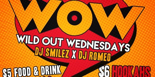 Wild Out Wednesdays @barCode