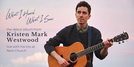 Kristen Mark Westwood Live @ Next Church