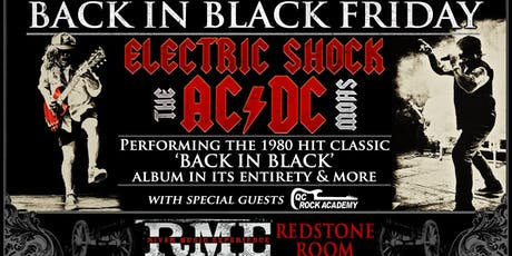 Back in Black Friday with Electric Shock (AC/DC Tribute) | Redstone Room tickets