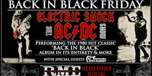 Back in Black Friday with Electric Shock (AC/DC Tribute) | Redstone Room