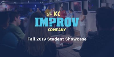 The KC Improv Co. Training Center Fall 2019 Student Showcase