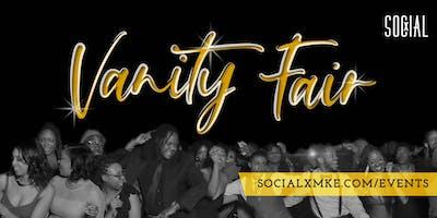 Social X MKE: Vanity Fair
