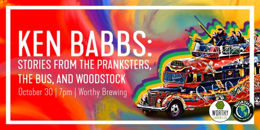 Ken Babbs: Stories From Pranksters, the Bus, and Woodstock