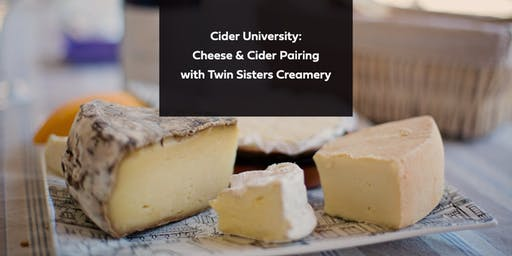 Cider University: Cheese Pairing with Twin Sisters Creamery