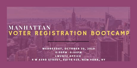 League of Women Voters of the City of New York Voter Registration Training October 30, 2019 tickets