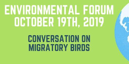 Conversation on Migratory Birds - October 2019 Environmental Forum
