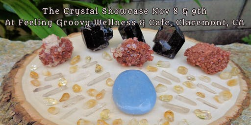 Crystal Showcase at Feeling Groovy