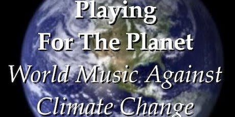 Playing For The Planet: World Music Against Climate Change tickets