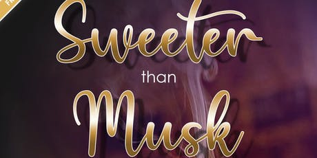 Sweeter Than Musk tickets