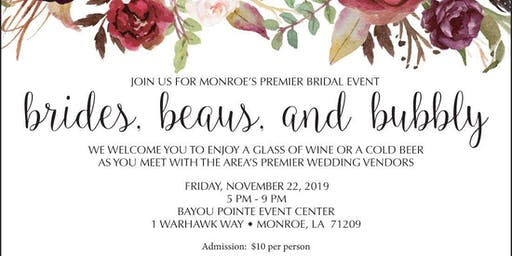 Brides, Beaus, and Bubbly