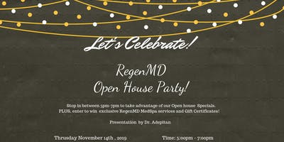 Let's Celebrate! RegenMD MedSpa Open House