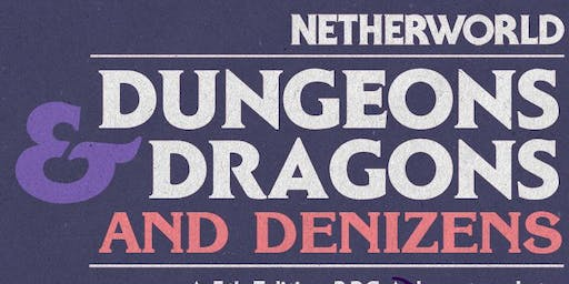 Dungeons & Dragons & Denizens - November