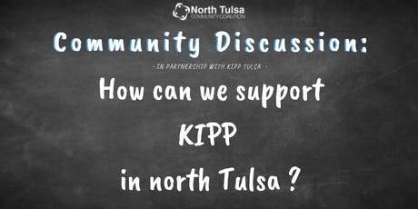 Community Discussion: How Can We Support KIPP in North Tulsa tickets