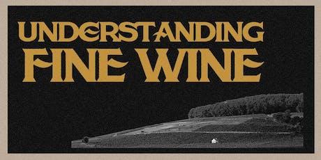Understanding Fine Wine tickets