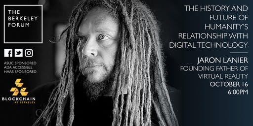 Founding Father of Virtual Reality  Jaron Lanier at the Berkeley Forum